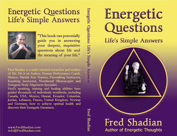 Energetic Questions Life's Simple Answers, a book by Fred Shadian